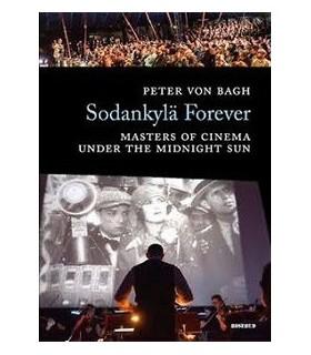 Sodankylä Forever - Masters of Cinema Under the Midnight Sun (Kirja)