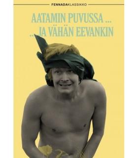 Aatamin puvussa... ...ja vähän Eevankin (1971) DVD