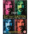 Eat That Question: Frank Zappa in His Own Words (2016) DVD