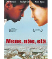 Mene, näe, elä (2005) DVD