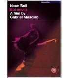 Neon Bull (2015) DVD