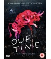 Our Time (2018) DVD