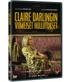 Claire Darlingin viimeiset hullutukset (2018) DVD