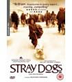 Stray Dogs (2004) DVD